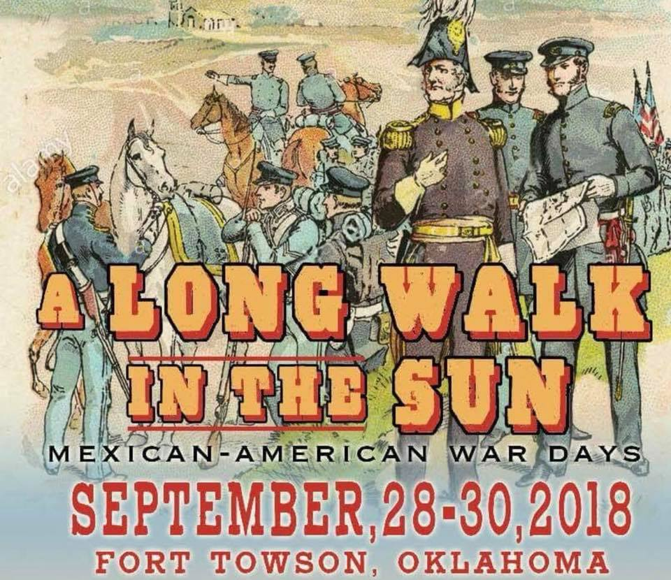 Towson Calendar.A Long Walk In The Sun Mexican American War Days Fort Towson