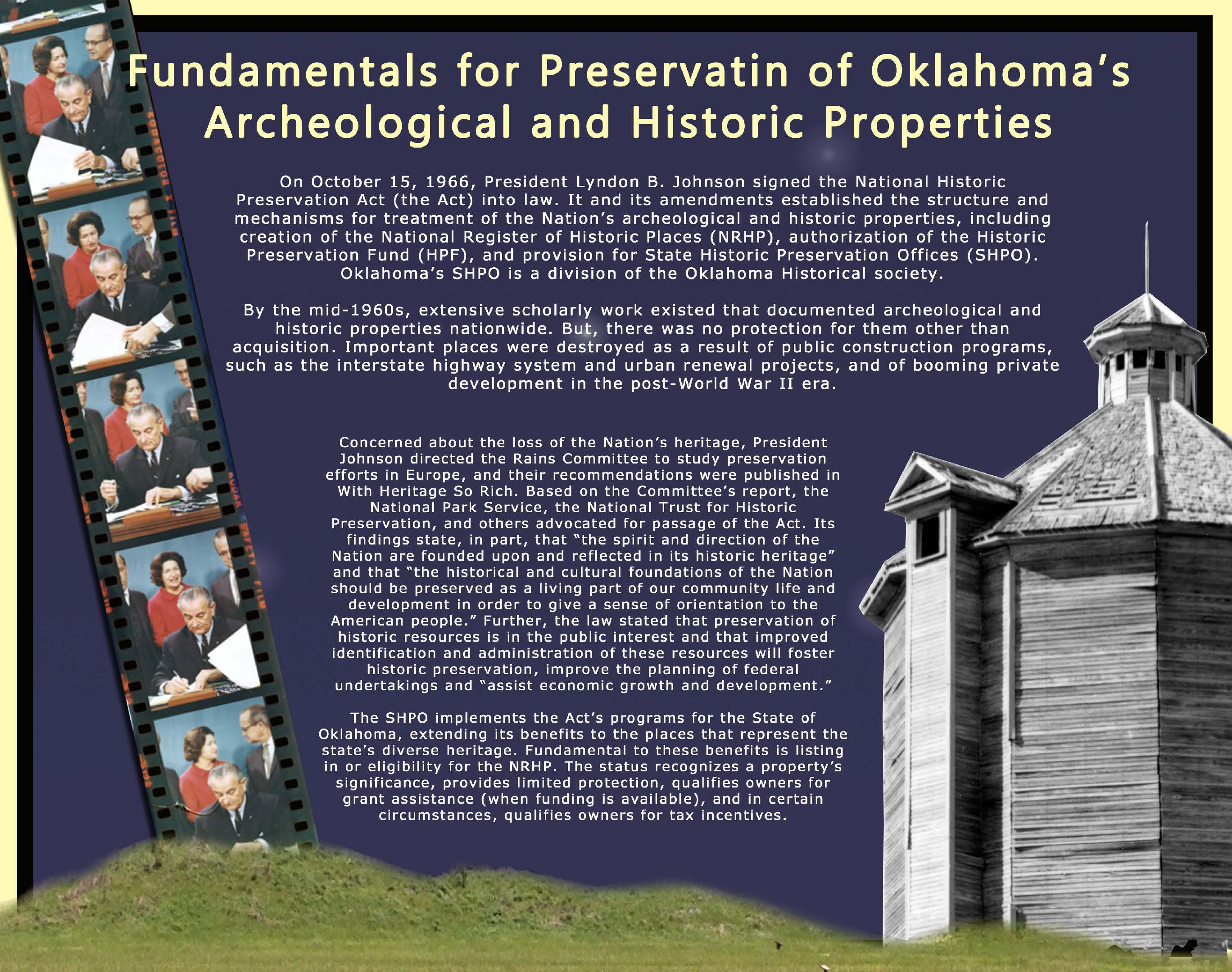On October 15 1966 President Lyndon B Johnson Signed The National Historic Preservation Act Into Law It And Its Amendments Established Structure