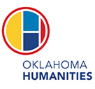 Sponsored in part by Oklahoma Humanities