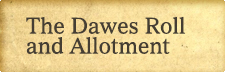 Dawes Act and Allotment