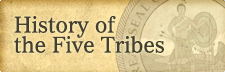 History of the Five Tribes