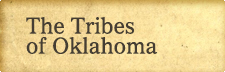 Tribes of Oklahoma