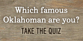 Which famous Oklahoman are you?