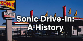 Sonic Drive-In: A History